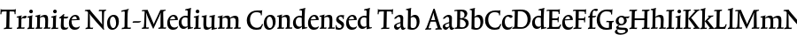 Trinite No1-Medium Condensed Tab Шрифт